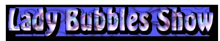 Lady Bubbles Show Logo